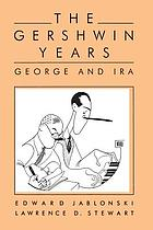 The Gershwin years : George and Ira