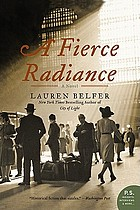 A fierce radiance : a novel