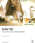 iLife '05 : Includes index
