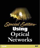 Special edition using optical networks.
