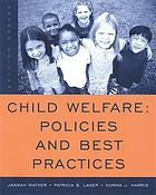 Child Welfare: Policies and Best Practices cover image