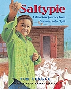 Saltypie : a Choctaw journey from darkness into light