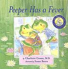 Peeper has a fever