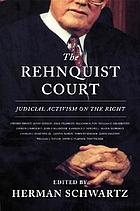 The Rehnquist court : judicial activism on the right