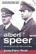 Albert Speer : conversations with Hitler's architect