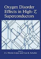 Oxygen Disorder Effects in High-Tc Superconductors