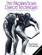 The Nikolais/Louis dance technique : a philosophy and method of modern dance