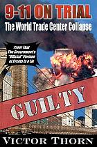 9-11 on trial : the World Trade Center collapse
