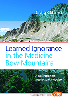 Learned ignorance in the Medicine Bow Mountains : a reflexion on intellectual prejudice