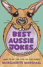 Best Aussie jokes : how to be the life of the party