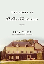 The house at Belle Fontaine : stories