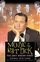 Mouse in the Rat Pack : the Joey Bishop story