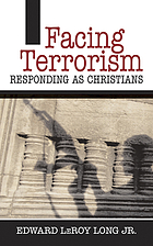 Facing terrorism : responding as Christians