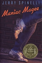 Maniac Magee :[Newbery Medal-1991]/[Mark Twain Award 1993] a novel