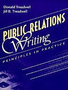 Public relations writing : principles in practice