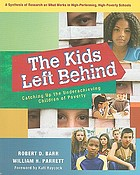 The kids left behind : catching up the underachieving children of poverty