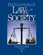 Encyclopedia of law & society. 1 A - E : American and global perspectives