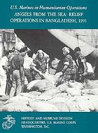 Angels from the sea : relief operations in Bangladesh, 1991