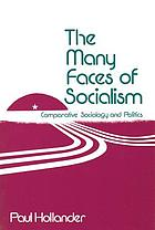 The many faces of socialism : comparative sociology and politics.