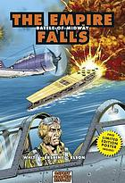 The empire falls : Battle of Midway