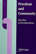 Freedom and community : the ethics of interdependence