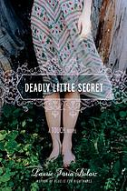 Deadly little secret : a touch novel