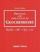 Principles and applications of geochemistry : a comprehensive textbook for geology students