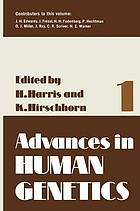 Advances in human genetics. 1