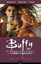 Buffy the vampire slayer : season eight. Volume 4, Time of your life