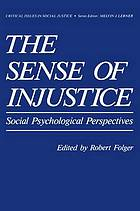 The Sense of injustice : social psychological perspectives