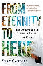 From eternity to here : the quest for the ultimate theory of time