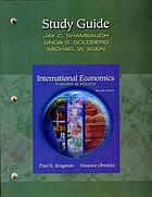 Study guide to accompany International economics, theory & policy, seventh edition, Paul R. Krugman, Maurice Obstfeld