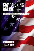 Campaigning online : the Internet in U.S. elections