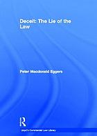 Deceit : the lie of the law