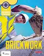 Brickwork. Level 1 candidate handbook.