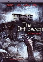 The off season a ghost story