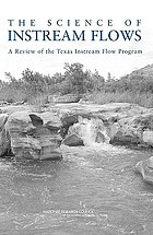 The science of instream flows : a review of the Texas Instream Flow Program