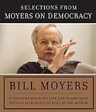 Selections from Moyers on democracy : 8 speeches recorded live and unabridged