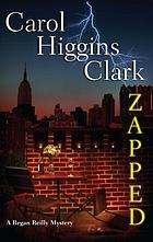 Zapped : a Regan Reilly mystery