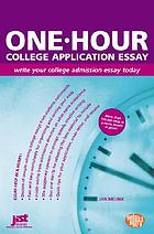 One-hour college application essay : write your college admission essay today