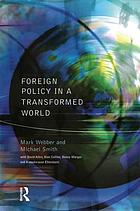 Foreign policy in a transformed world