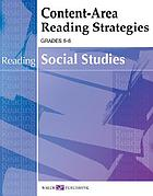 Content area reading strategies. Social studies. [Grades 5-6]