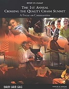 Report of a summit : 1st annual Crossing the Quality Chasm Summit : a focus on communities