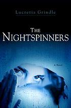 The nightspinners : a novel