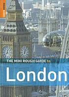 The mini rough guide to London