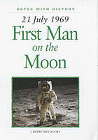 First man on the moon : 21 July 1969