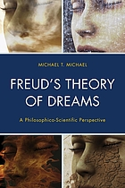 Freud's theory of dreams : a philosophico-scientific perspective