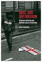 Race and Antiracism in Black British and British Asian Literature.