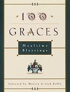 100 graces : mealtime blessings