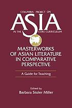 Masterworks of Asian literature in comparative perspective : a guide for teaching